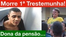 Caso Bolsonaro morre 1ª testemunha Dona da pensão de Adélio MG