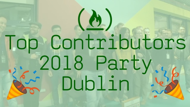 Top Contributors 2018 Party in Dublin for freeCodeCamp.org