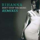 Rihanna альбом Don't Stop The Music/ Remixes