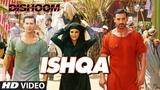 ISHQA Video Song DISHOOM John Abraham Varun Dhawan Jacqueline Fernandez Pritam T-Series