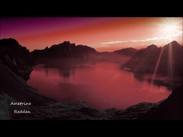 Ametrine - Redden (Original Mix)