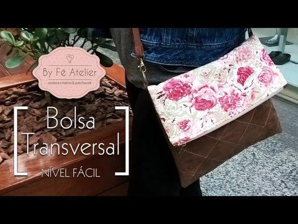 DIY::: Bolsa Transversal - By Fê Atelier ( Nível Fácil )