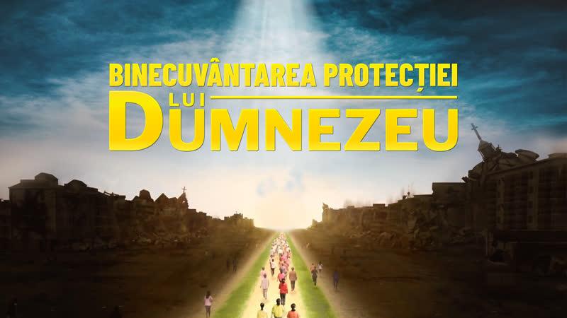"""Film creștin online """"Binecuvântarea protecției lui Dumnezeu"""" Dumnezeu este singura noastră mântuire"""
