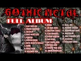 Lagu GOthic metal - full album