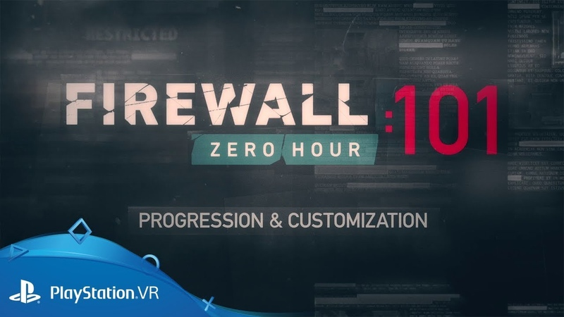 Firewall Zero Hour | 101: Progression Customization | PS VR