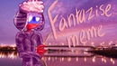 FANTASIZE MEME (CountryHumans)