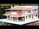 MODEL MAKING OF TRADITIONAL villa Kerala home design part 1