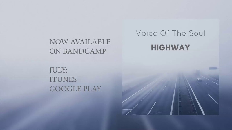 Voice Of The Soul - Highway (Single, 2018)