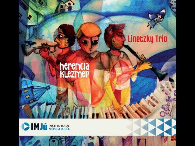 Linetzky Trio | Herencia Klezmer | EPK