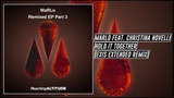 MaRLo feat. Christina Novelli - Hold It Together (Exis Extended Remix) Reaching Altitude