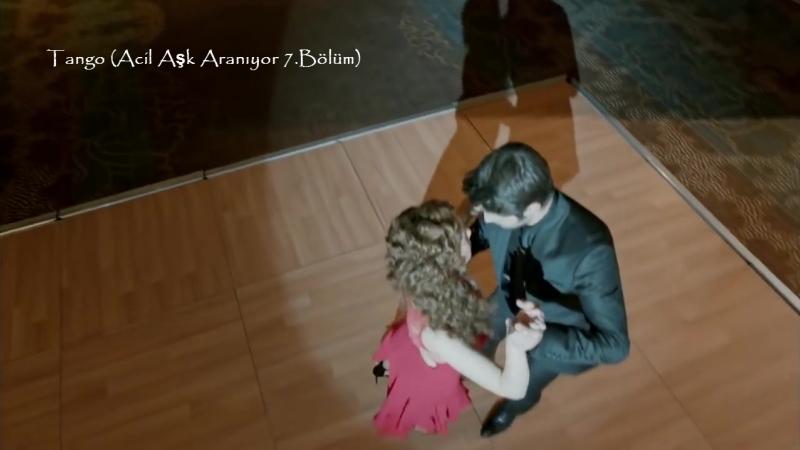 Tango (Acil Aşk Aranıyor 7.Bölüm)