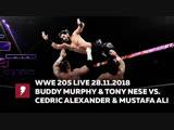 #My1 ВВЕ 205 Лайв 28.11.2018 - Бадди Мёрфи (ч) и Тони Низ против Седрика Александера и Мустафы Али