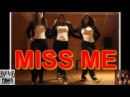 3LW | I'm Gonna Make You Miss Me | Tiger Choreography |