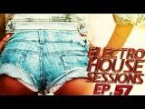 NEW! DIRTY ELECTRO HOUSE MIX 2014 EP.57 By Dj Epsilon