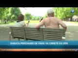 DURATA PERIOADEI DE VARĂ VA CREȘTE CU 25%