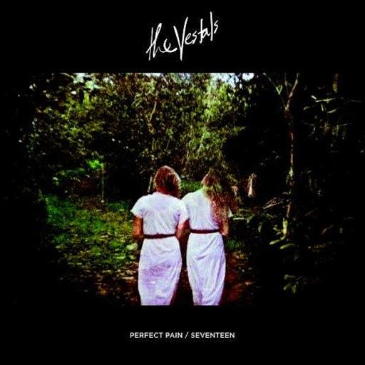 The Vestals альбом Perfect Pain / Seventeen