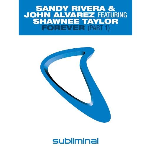 Sandy Rivera альбом Forever (Part 1)