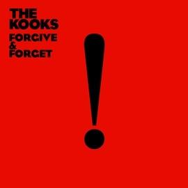 The Kooks альбом Forgive & Forget
