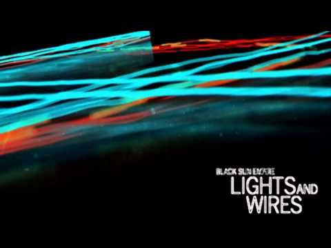 Black Sun Empire - Lights and Wires Minimix