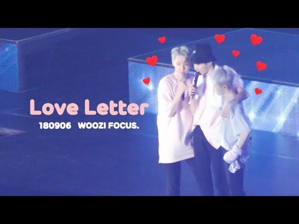180906 ❤️ 사랑쪽지 Love Letter WOOZI FOCUS.