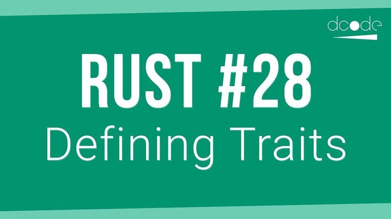 Rust Programming Tutorial 28 - Defining Traits