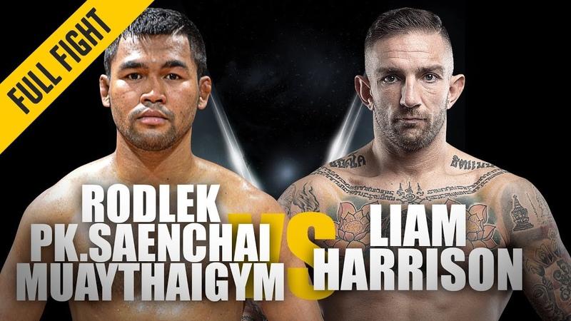 Rodlek vs. Liam Harrison | ONE Full Fight | Blistering Muay Thai Contest | June 2019