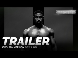 ENG | Трейлер №1: «Крид 2» / «Creed 2», 2019