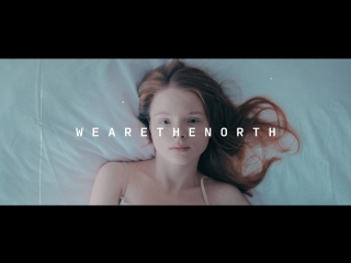 we are the north - dew (official music video)