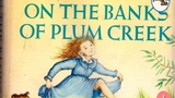 On The Banks Of Plum Creek Little House Audiobook Book 4