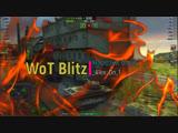 WoT Blitz - Нарезки из боев #1