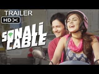 Sonali Cable Official Trailer   Rhea Chakraborty, Ali Fazal, Raghav Juyal, Anupam Kher