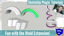 Modeling with the Weld Extension in SketchUp SketchUp Extension Tutorials