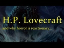 Call of Cthulhu : Lovecraft, and why Horror is Reactionary