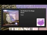 Gal Abutbul &amp Tim Briggs - Revert (Teaser)