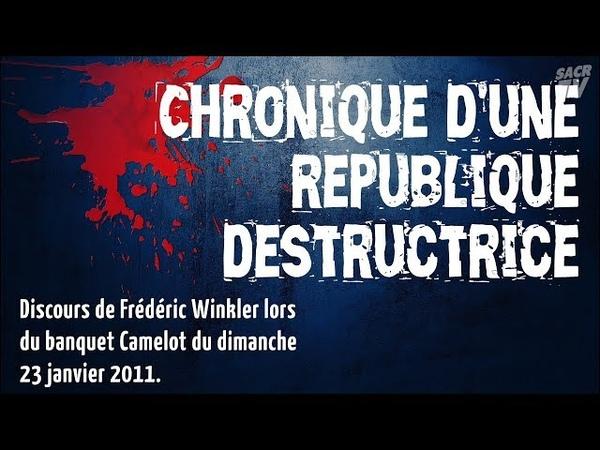 Chronique dune république destructrice