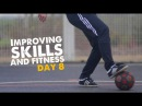 Learn Football skill and fitness move 6 - Day 8 of 90