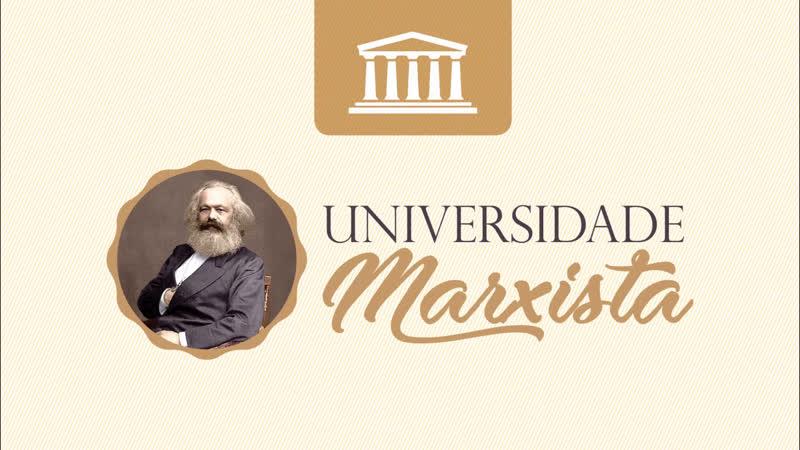 Universidade Marxista nº 28 A crise histórica do capitalismo parte 2 com Rui Costa Pimenta