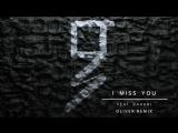 Grey - I Miss You (Oliver RemixAudio) ft. Bahari