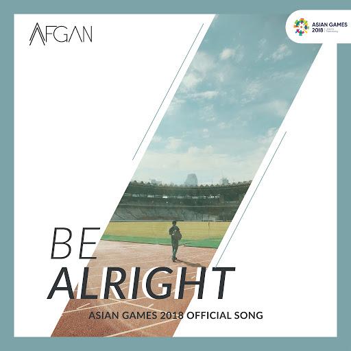 Afgan альбом Be Alright