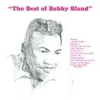"Bobby ""Blue"" Bland альбом The Best Of Bobby Bland"