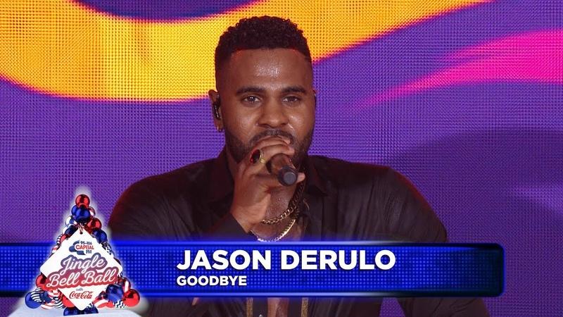 Jason Derulo 'Goodbye' Live at Capital's Jingle Bell Ball 2018