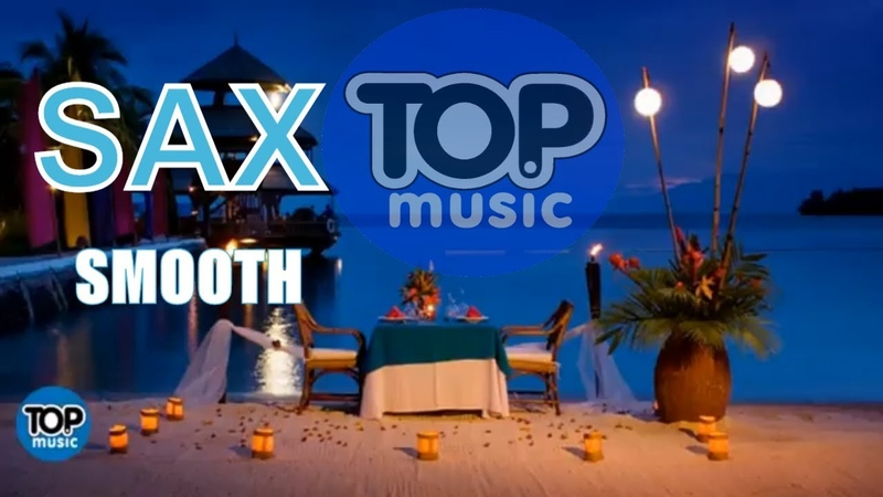 Sax Chill , New Age Music ,Saxophone Smooth Jazz chillout Top Music