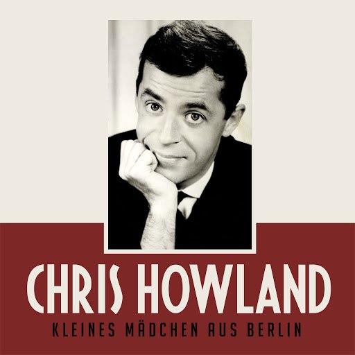 Chris Howland альбом Kleines Mädchen aus Berlin