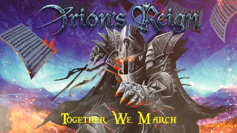 ORION'S REIGN ft TIM RIPPER OWENS - Together We March (2018) Official Video