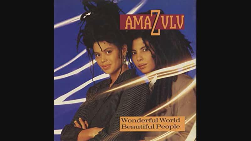 Amazulu - Wonderful World, Beautiful People (1988)