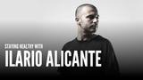Ilario Alicante on staying Healthy as a DJ