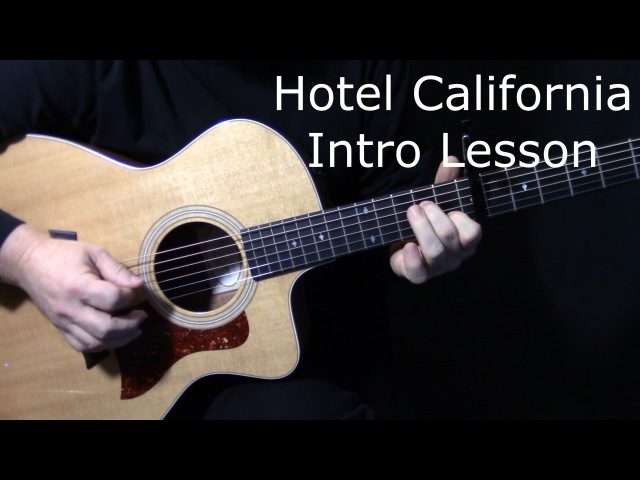 How to play Hotel California intro on guitar by The Eagles | Don Felder | acoustic guitar lesson