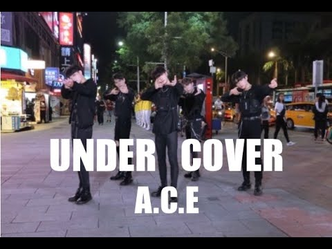 [KPOP IN PUBLIC] A.C.E (에이스) - UNDER COVER Dance Cover by AOD from taiwan