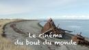 COFFRET CINÉMAS MYTHIQUES - LE CINÉMA DU BOUT DU MONDE (2016) Regarder HDRiP FR