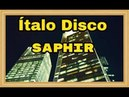 Italo Disco Saphir - Storms Of Love ✅